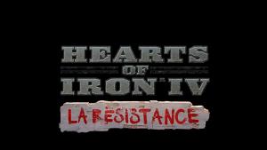 Hearts of Iron IV: La Résistance (NEW)